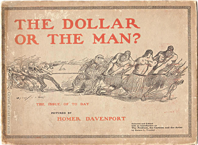 The Dollar or the Man by Homer Davenport